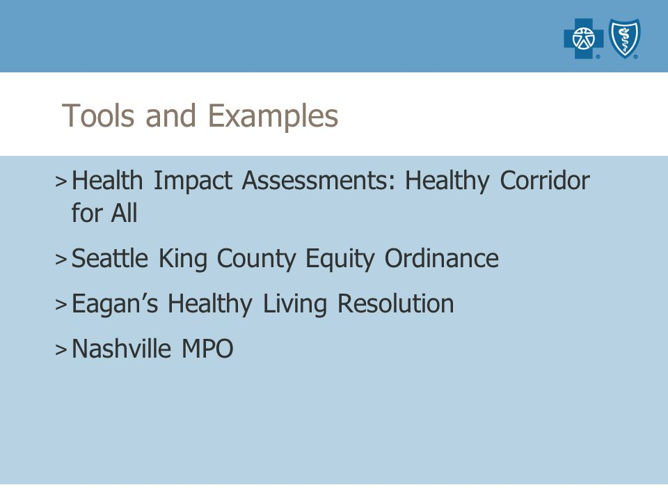 Tools and Examples > Health Impact Assessments: Healthy Corridor for All > Seattle King County Equity Ordinance > Eagan's Healthy Living Resolution > Nashville MPO