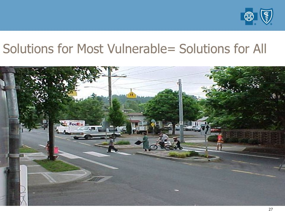 27 Solutions for Most Vulnerable= Solutions for All