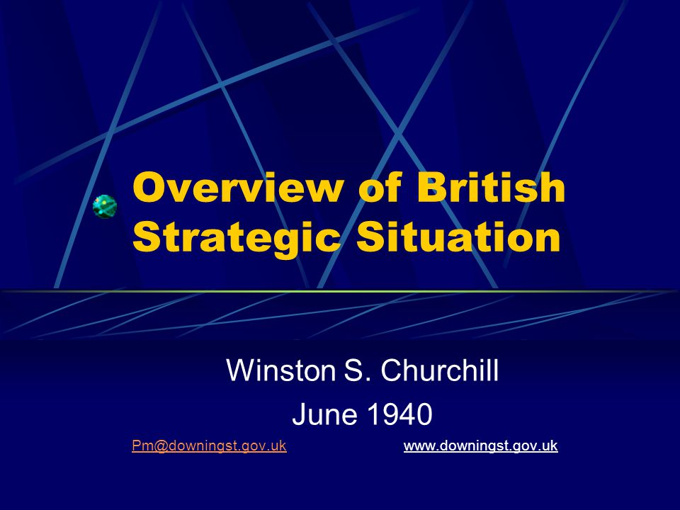 Overview of British Strategic Situation Winston S.