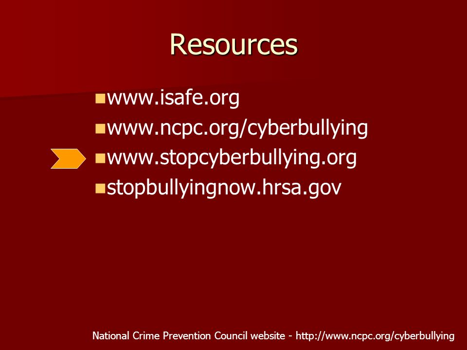 stopbullyingnow.hrsa.gov National Crime Prevention Council website -   Resources