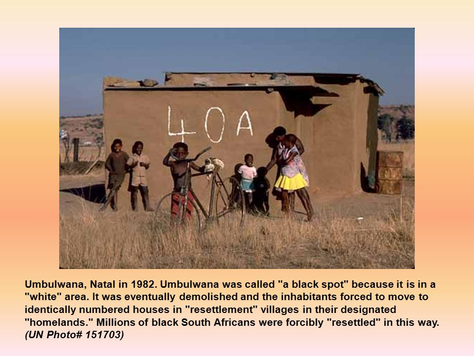 Umbulwana, Natal in Umbulwana was called a black spot because it is in a white area.