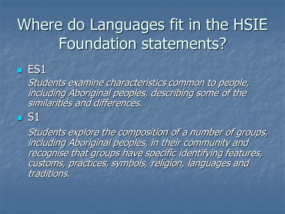 Where do Languages fit in the HSIE Foundation statements.