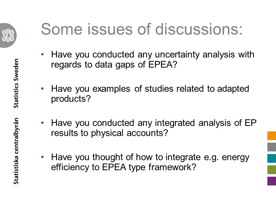 Some issues of discussions: Have you conducted any uncertainty analysis with regards to data gaps of EPEA.