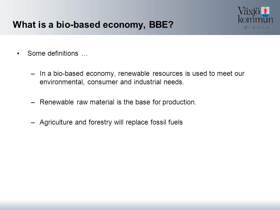 What is a bio-based economy, BBE.