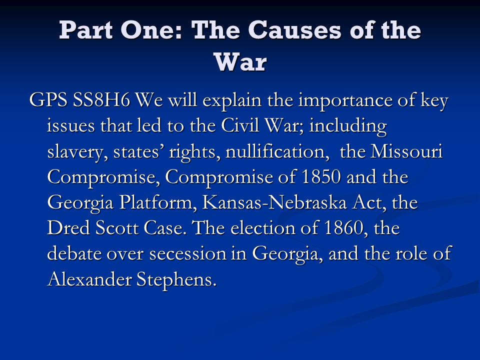 """slavery was the main cause of the civil war By mr history 9/8/2015 • ask mr history was slavery the main cause of the civil war —mkm   dear mkm, however much the matter of """"states rights"""" is bandied about, the ulterior economic issue underlying it, and therefore the fundamental cause of the american civil war, was slavery—whether or not to spread it west and whether or not to end it."""