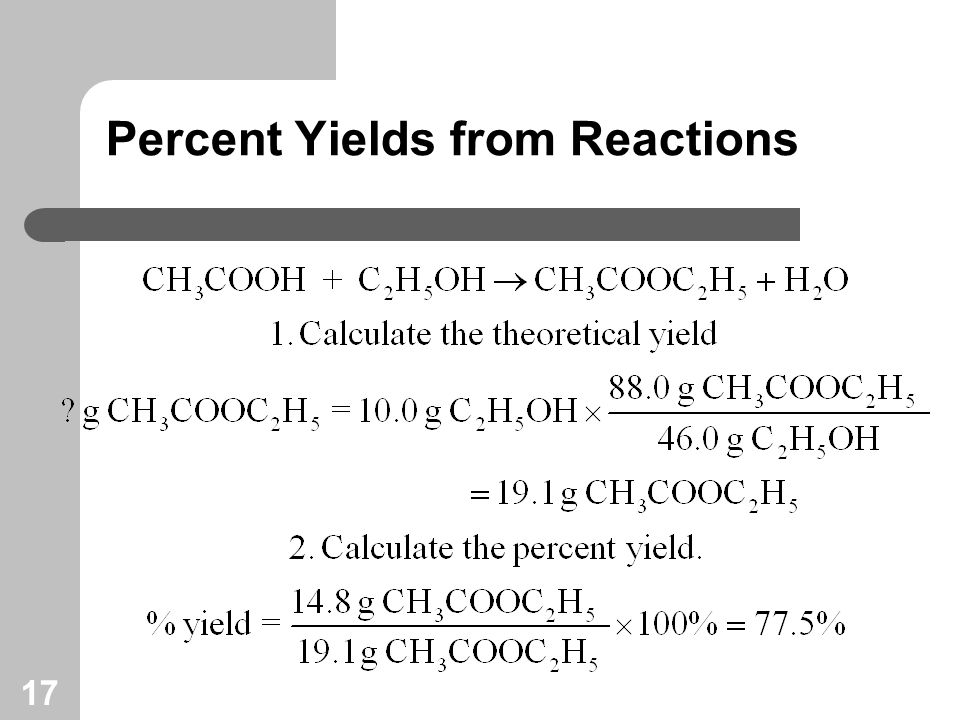 17 Percent Yields from Reactions