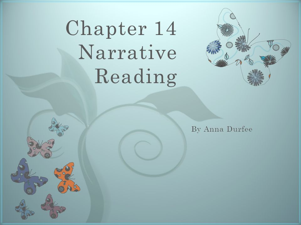 7 Chapter 14 Narrative Reading