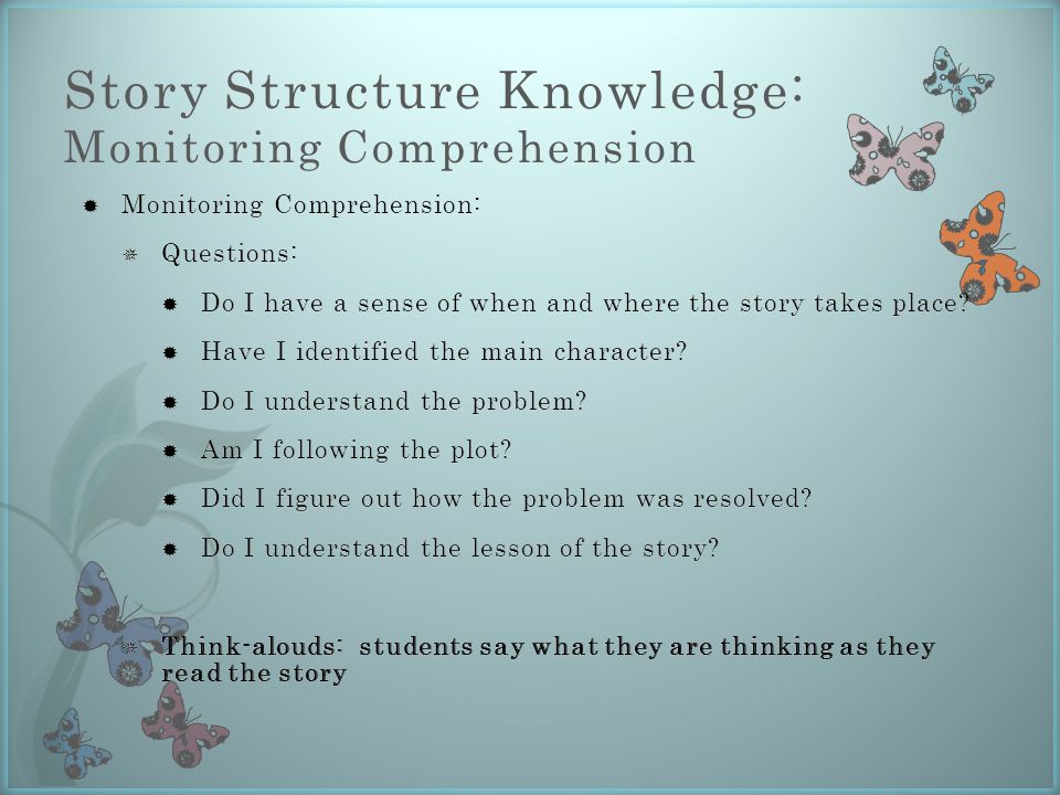 Story Structure Knowledge: Monitoring Comprehension