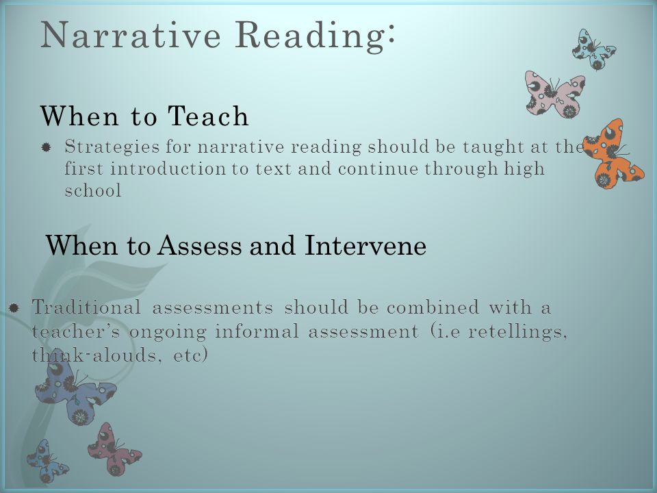 Narrative Reading: When to Teach When to Assess and Intervene