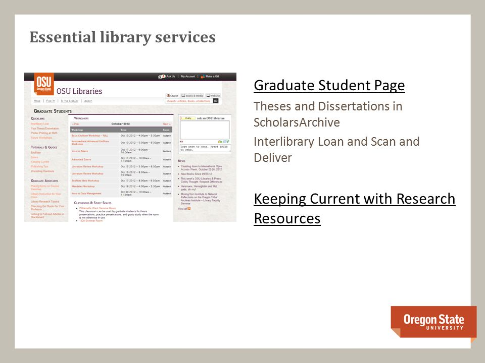 Graduate Student Page Theses and Dissertations in ScholarsArchive Interlibrary Loan and Scan and Deliver Keeping Current with Research Resources Essential library services