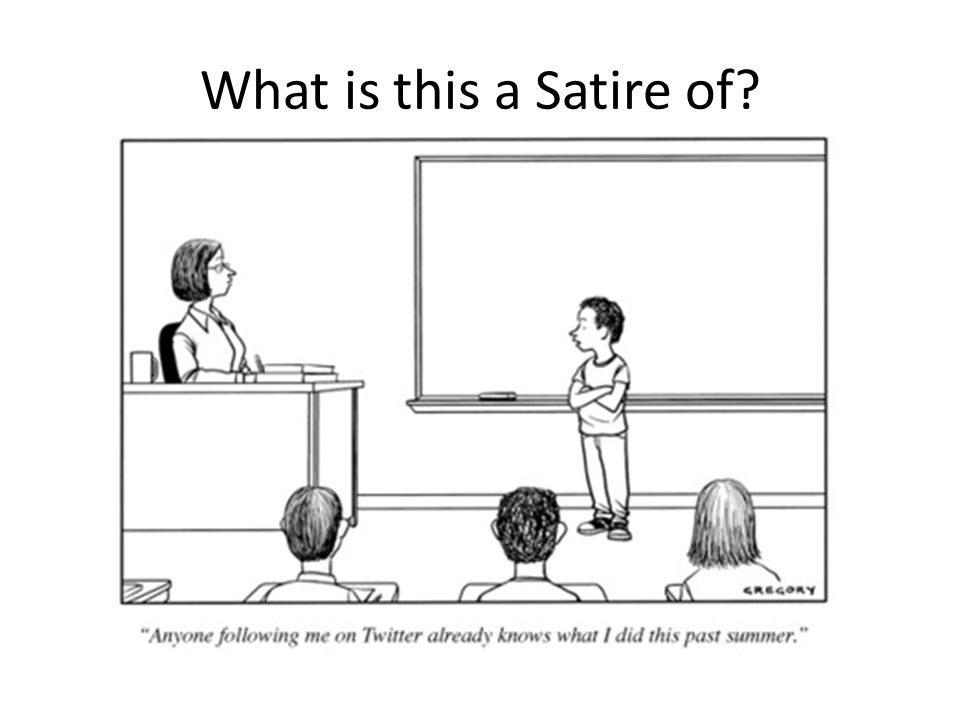 Satire The Use Of Humor Irony Exaggeration Or Ridicule To