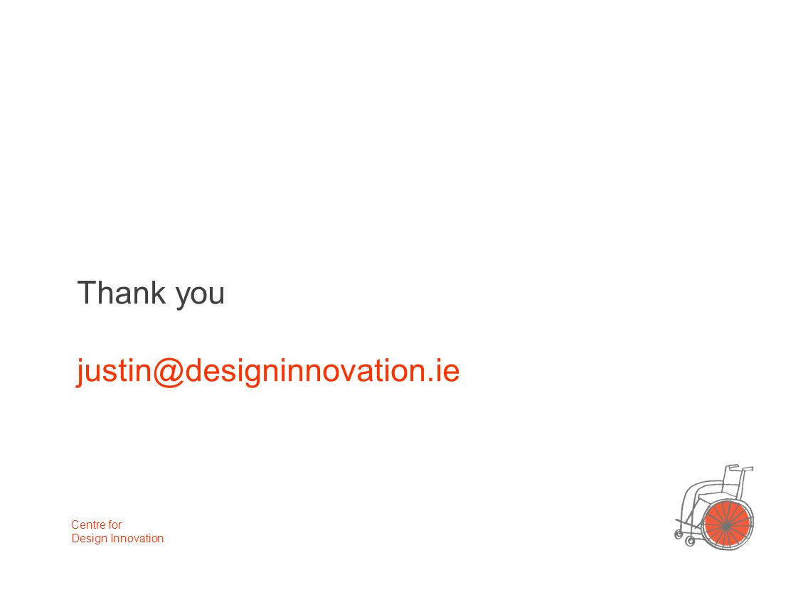 Thank you Centre for Design Innovation