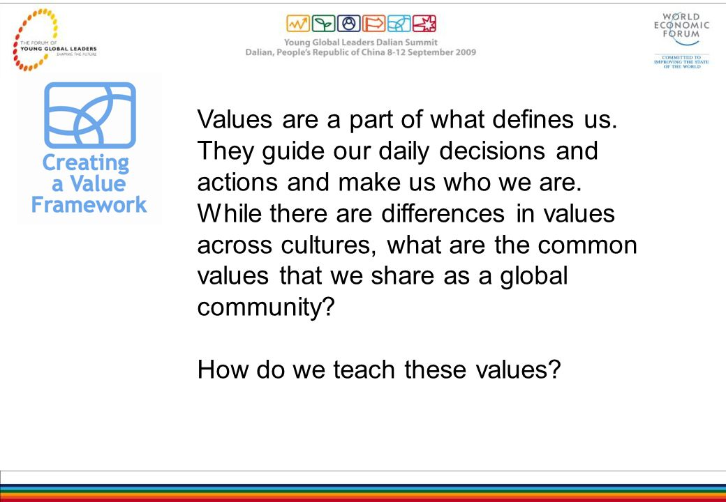 Values are a part of what defines us.