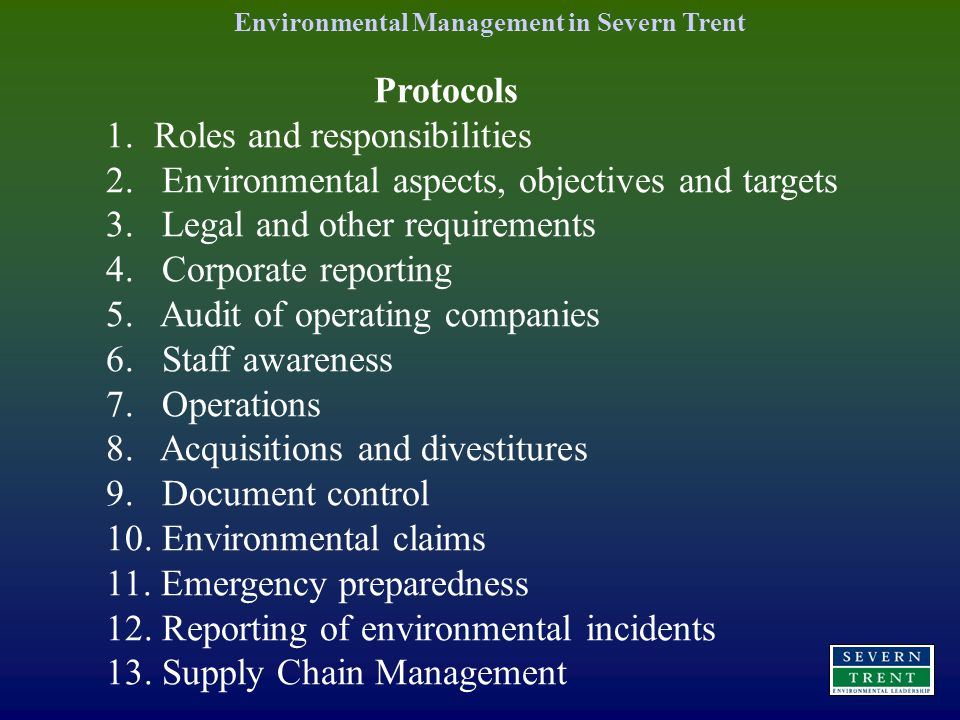 Protocols 1. Roles and responsibilities 2. Environmental aspects, objectives and targets 3.