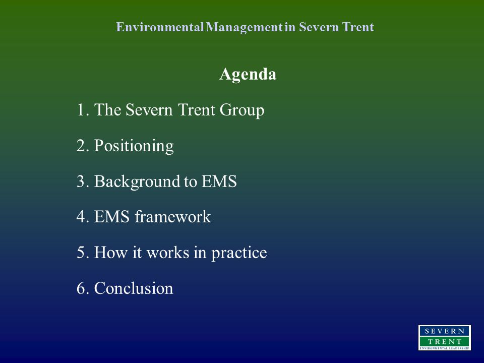 Environmental Management in Severn Trent Agenda 1.