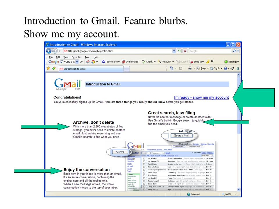 Introduction to Gmail. Feature blurbs. Show me my account.