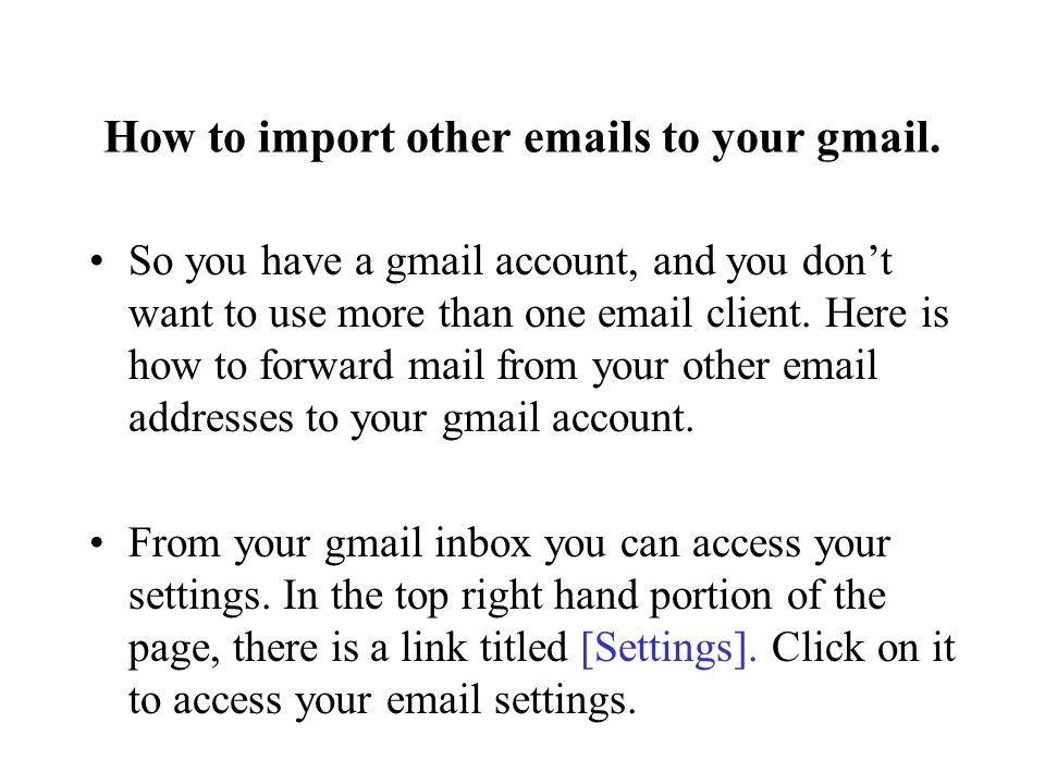 How to import other  s to your gmail.