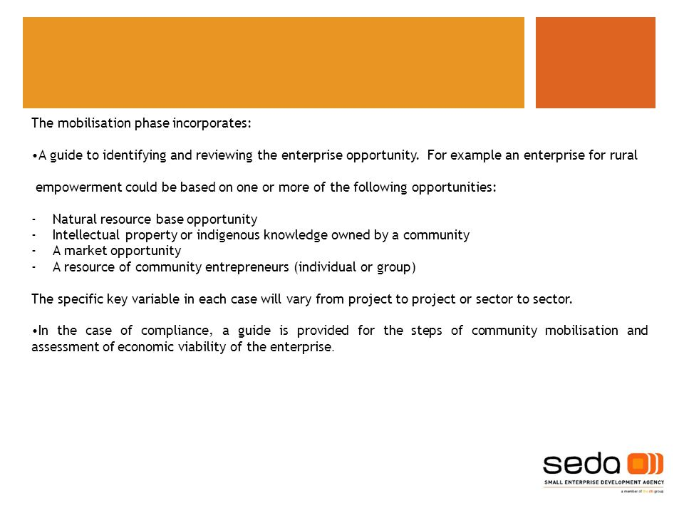 The mobilisation phase incorporates: A guide to identifying and reviewing the enterprise opportunity.