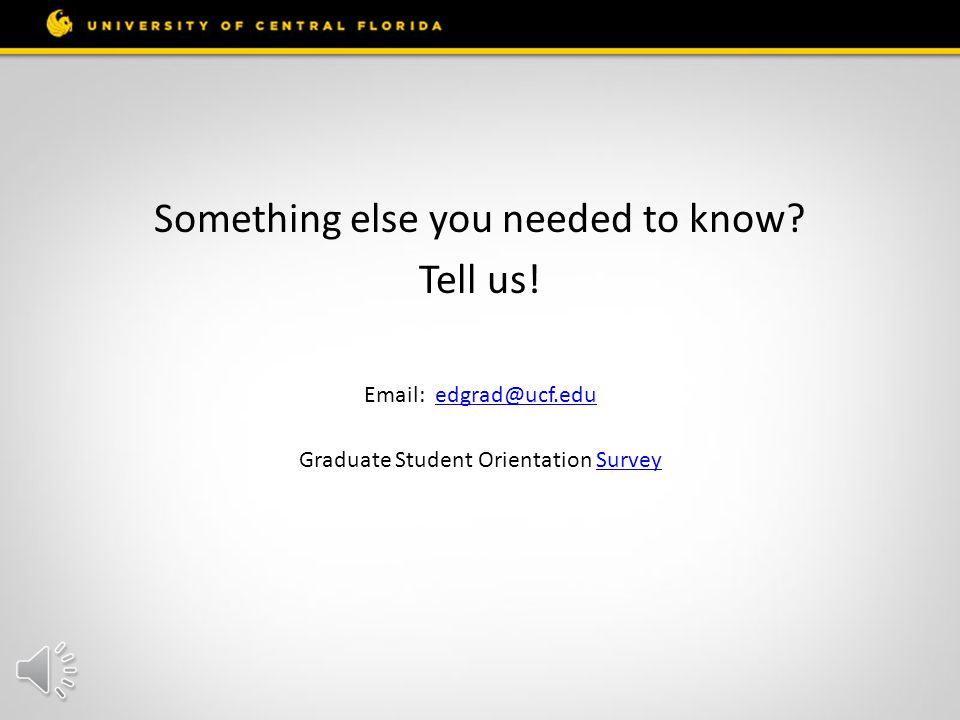 Graduate Student Orientation Contact Us Online Call (407