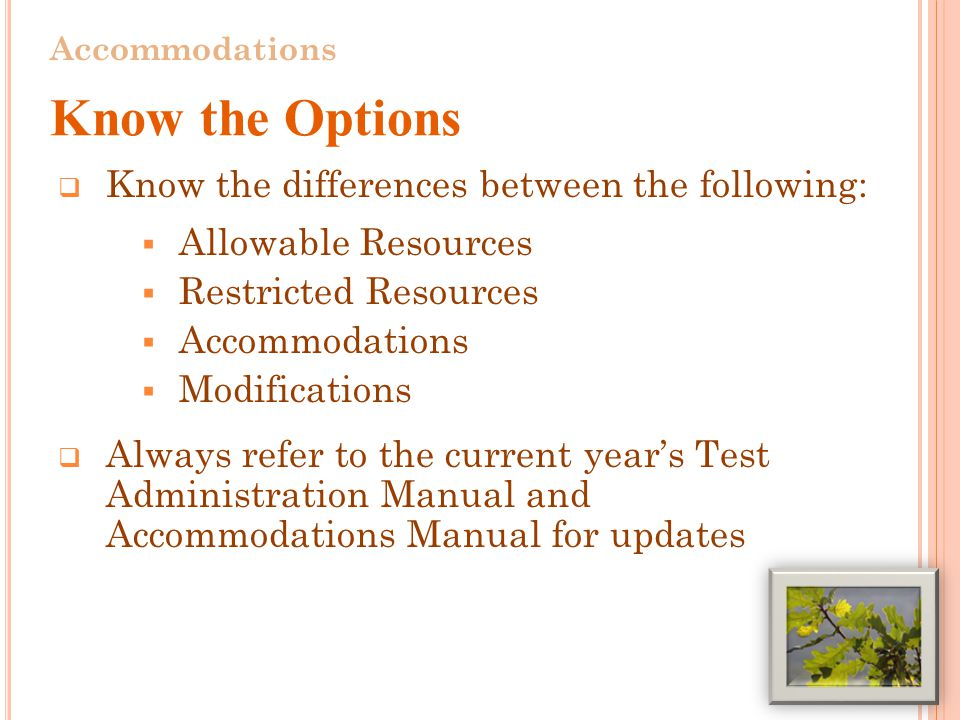 A CCOMMODATIONS (R EQUIRED FOR DTC S, STC S, AND TA S
