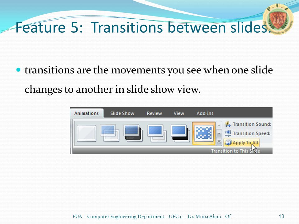 Feature 5: Transitions between slides.