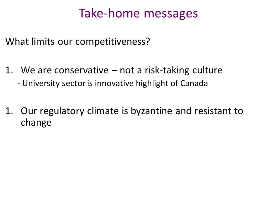 Take-home messages What limits our competitiveness.