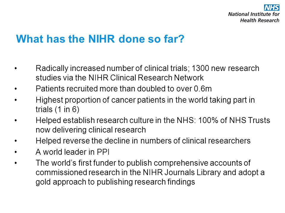 What has the NIHR done so far.