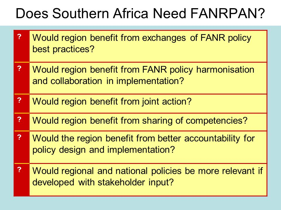 Does Southern Africa Need FANRPAN.