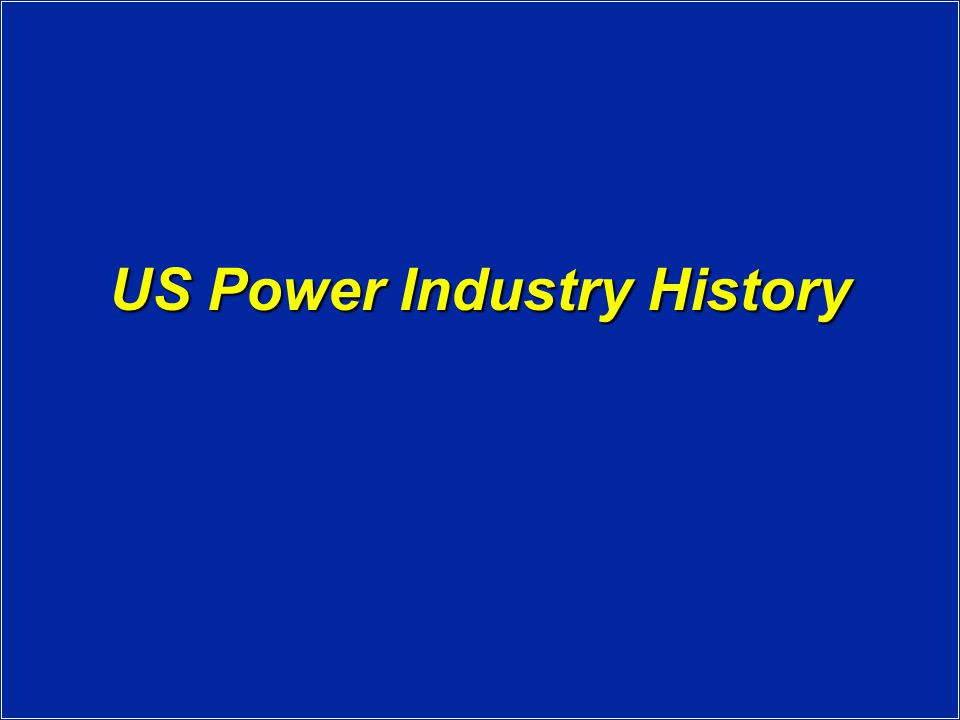 US Power Industry History