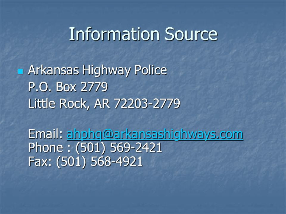 Information Source Arkansas Highway Police Arkansas Highway Police P.O.