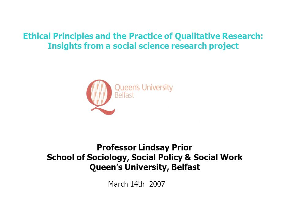 Ethical Principles And The Practice Of Qualitative Research