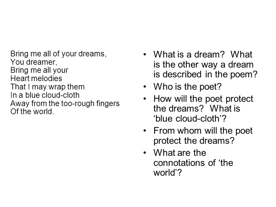 What is a dream. What is the other way a dream is described in the poem.