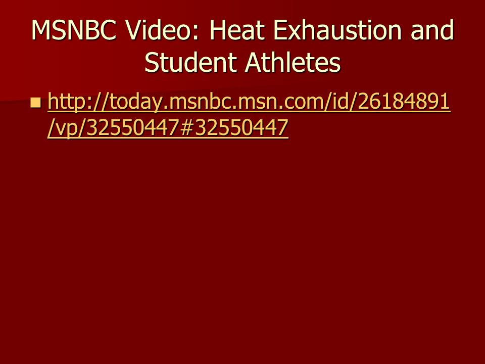 MSNBC Video: Heat Exhaustion and Student Athletes   /vp/ # /vp/ # /vp/ # /vp/ #