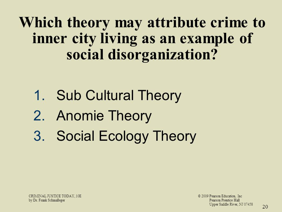 Which theory may attribute crime to inner city living as an example of social disorganization.