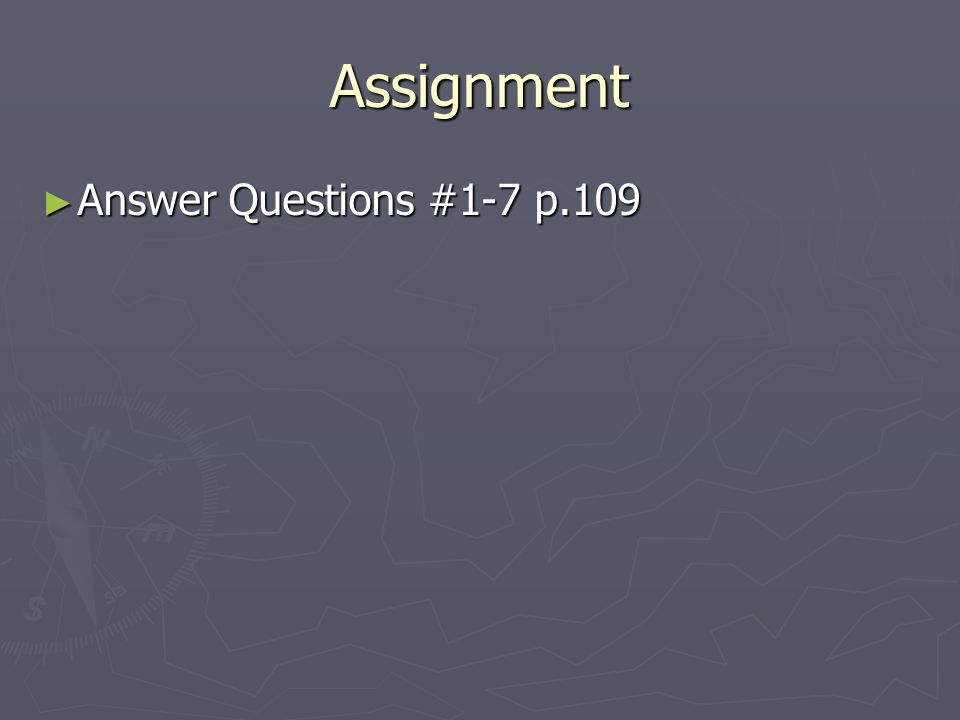 Assignment ► Answer Questions #1-7 p.109