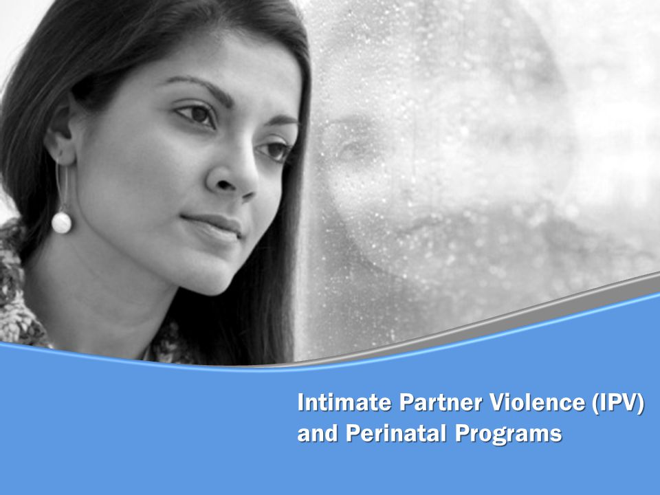 Intimate Partner Violence (IPV) and Perinatal Programs