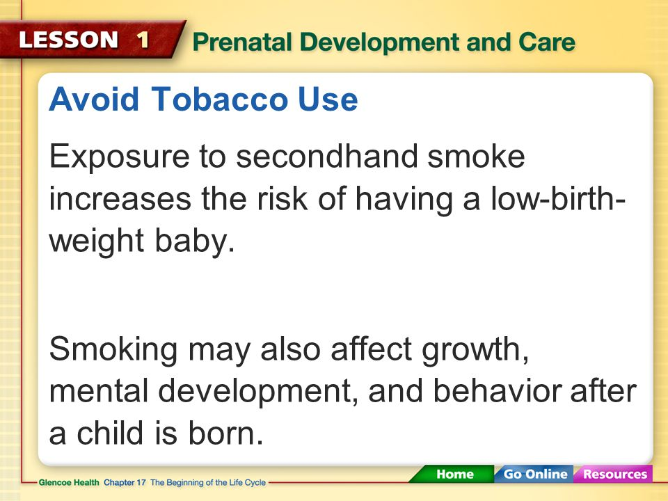 A Healthy Fetus Expectant mothers should avoid tobacco, alcohol, drugs, and environmental hazards.