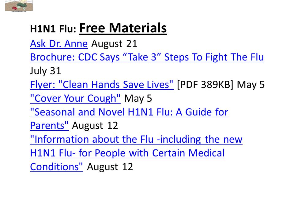 H1N1 Flu: Free Materials Ask Dr. AnneAsk Dr.