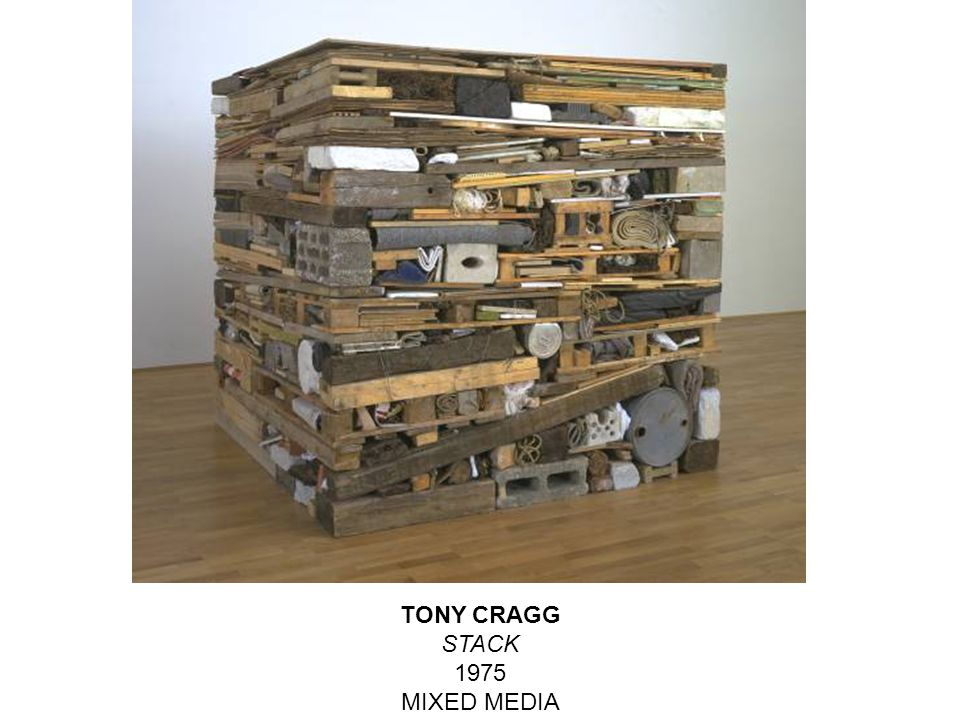 TONY CRAGG STACK 1975 MIXED MEDIA