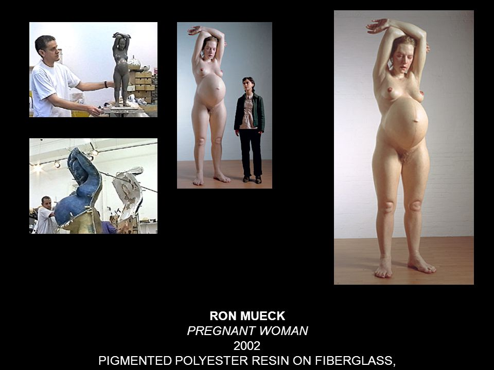 RON MUECK PREGNANT WOMAN 2002 PIGMENTED POLYESTER RESIN ON FIBERGLASS,