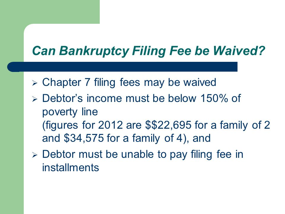 Can Bankruptcy Filing Fee be Waived.