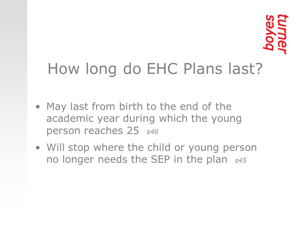 How long do EHC Plans last.
