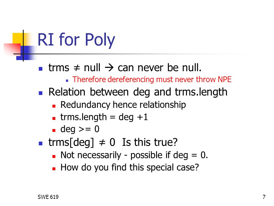 SWE 6197 RI for Poly trms ≠ null  can never be null.