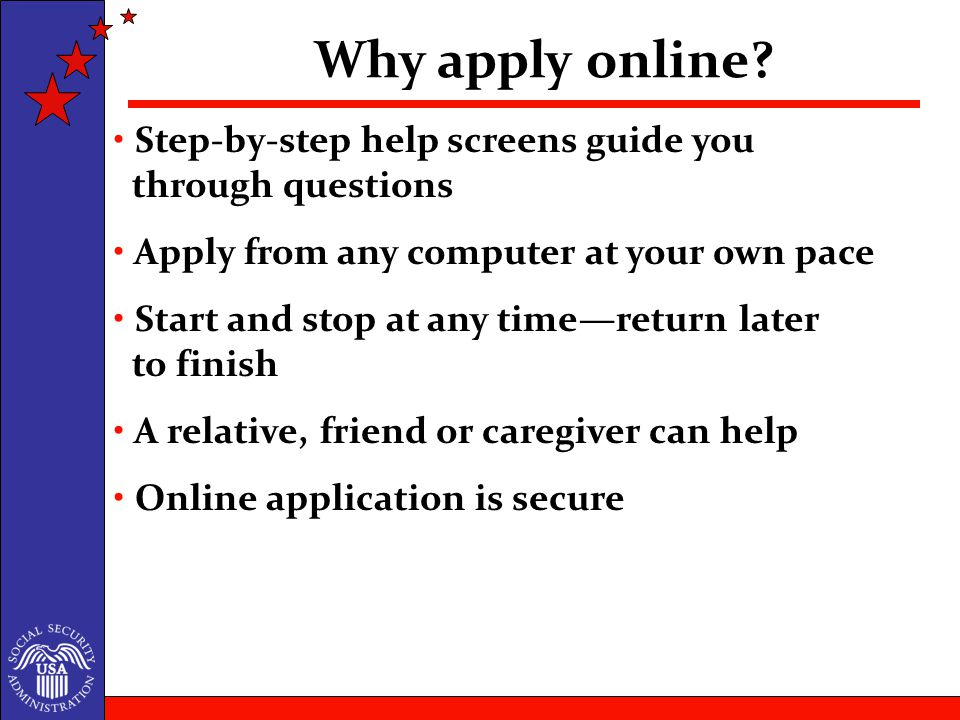 Why apply online.