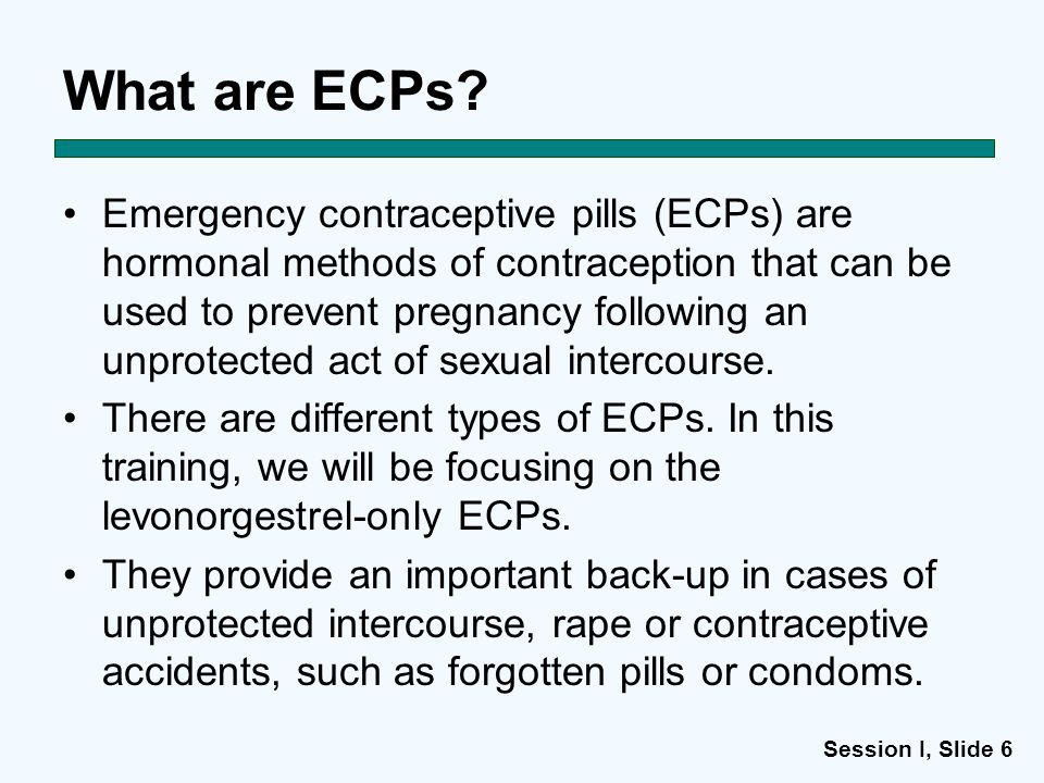 Session I, Slide 6 What are ECPs.