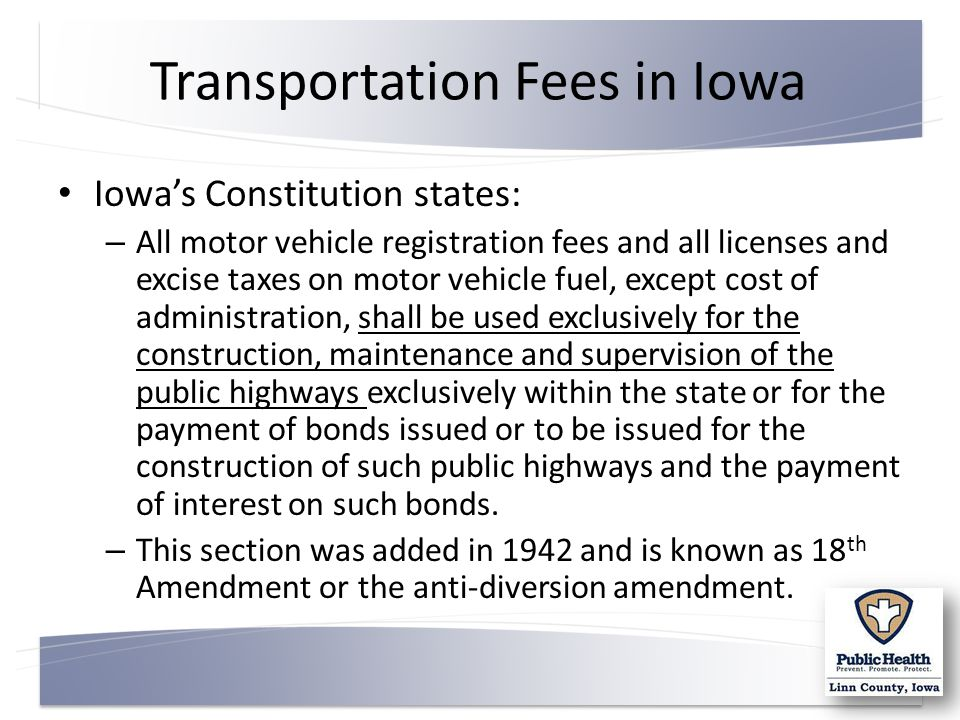 5 Transportation Fees In Iowa S Consution States All Motor Vehicle Registration And Licenses Excise Ta On Fuel