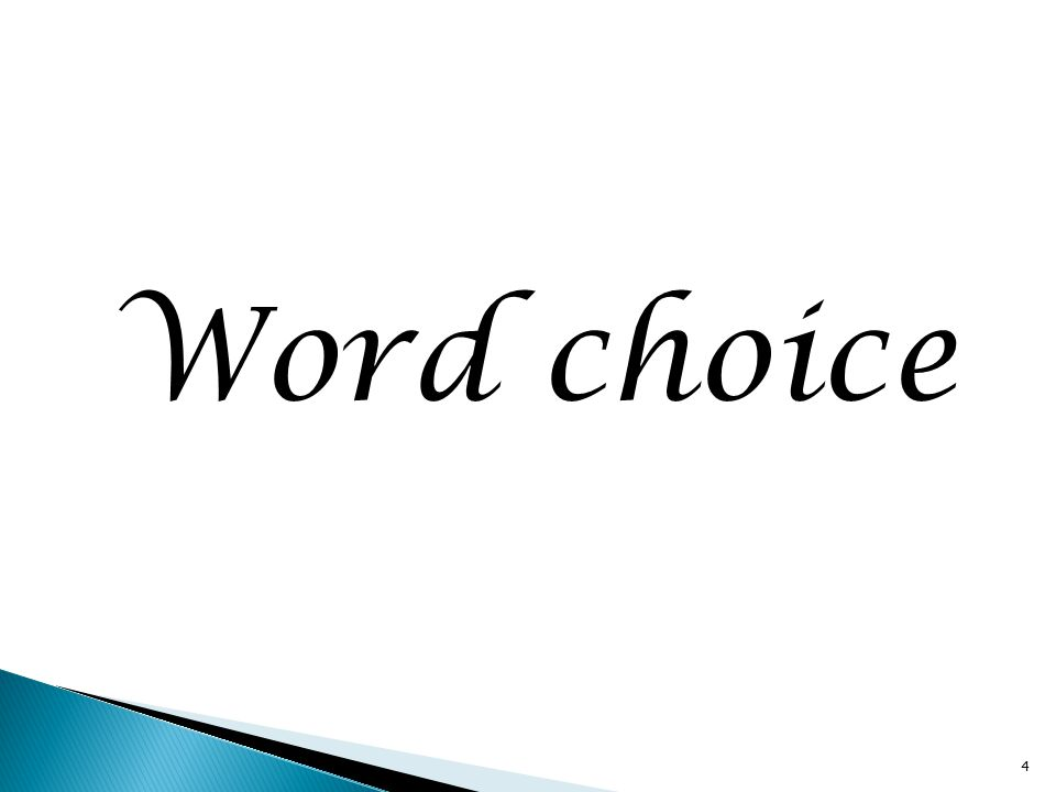 Word choice 4