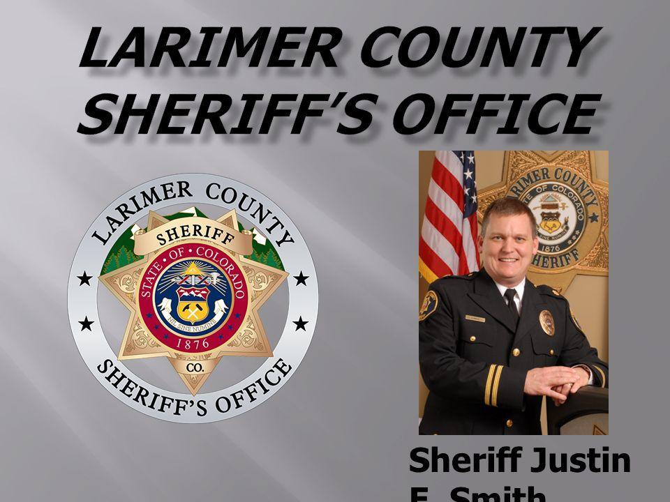 Sheriff Justin E  Smith   Law Enforcemen t  Keeper of