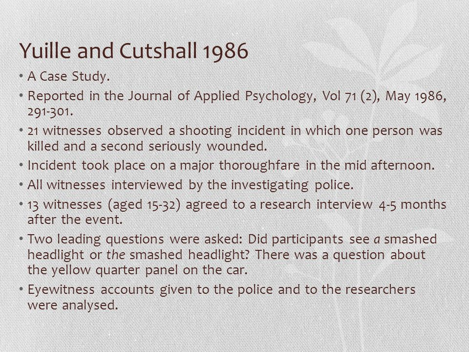 Yuille and Cutshall 1986 A Case Study.