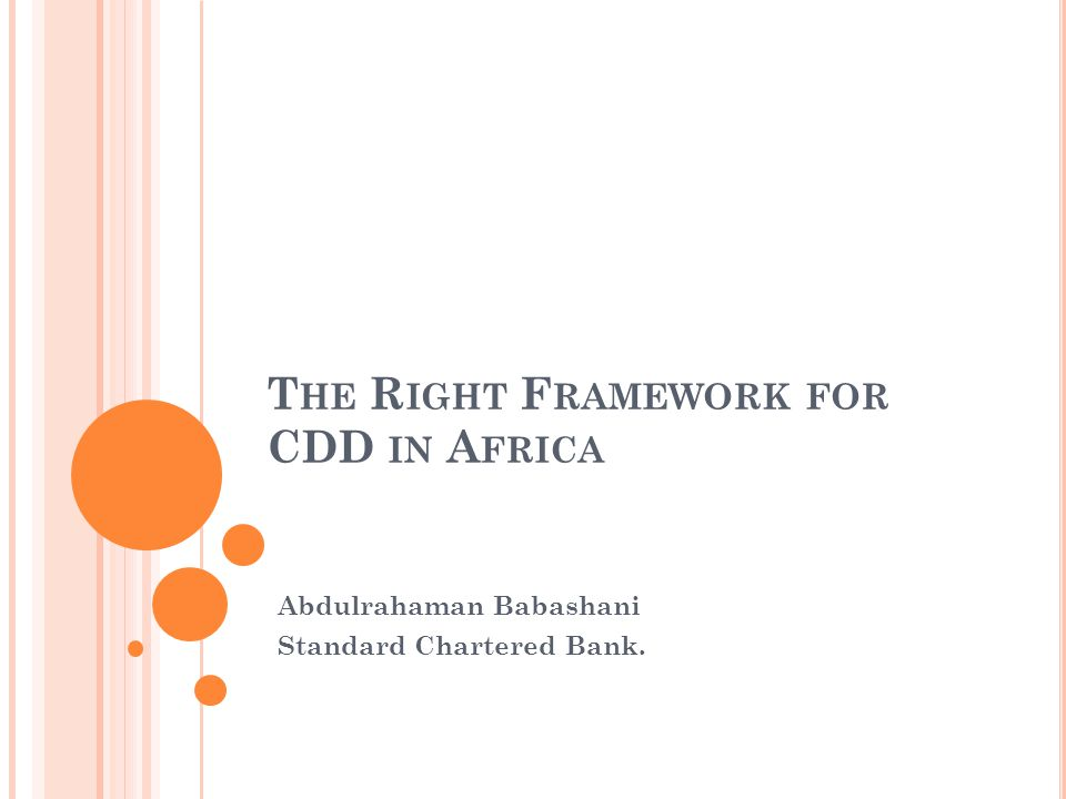 T He R Ight F Ramework For Cdd In A Frica Abdulrahaman Babashani